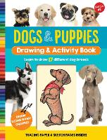 Dogs & Puppies Drawing & Activity Book: Learn to draw 17 different dog breeds - Drawing & Activity (Spiral bound)