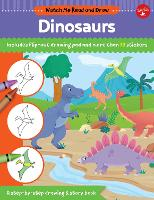 Watch Me Read and Draw: Dinosaurs: A step-by-step drawing & story book - Includes flip-out drawing pad and more than 30 stickers - Watch Me Read and Draw (Paperback)