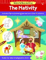 Watch Me Read and Draw: The Nativity: A step-by-step drawing & story book - Watch Me Read and Draw (Paperback)