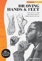 Success in Art: Drawing Hands & Feet: Techniques for mastering realistic hands and feet in graphite, charcoal, and Conte - 50+ Professional Artist Tips and Techniques - Success in Art (Paperback)