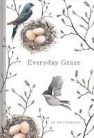 EVERYDAY GRACE: 60 Devotions (Hardback)