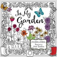 IN MY GARDEN: A Coloring Journal (Paperback)