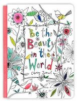 BE THE BEAUTY IN THE WORLD (Paperback)