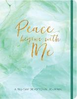 Peace Begins with Me Journal: A 365-Day Devotional Journal (Paperback)