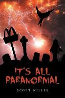 It's All Paranormal (Paperback)