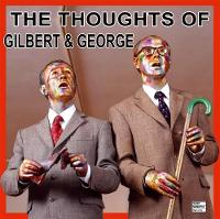 Thought of Gilbert & George (Paperback)