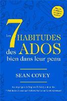 Les 7 Habitudes Des Ados Bien Dans Leur Peau (Paperback)