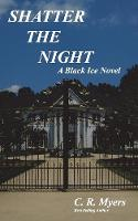 Shatter the Night / Dark Legacy - Black Ice Novel 3AND4 (Paperback)