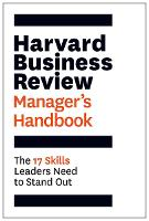 Harvard Business Review Manager's Handbook: The 17 Skills Leaders Need to Stand Out - HBR Handbooks (Paperback)