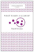 What Makes a Leader? (Harvard Business Review Classics) - Harvard Business Review Classics (Paperback)