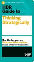 HBR Guide to Thinking Strategically (HBR Guide Series) - HBR Guide (Paperback)