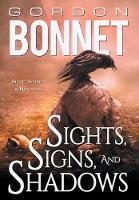 Sights, Signs, and Shadows: Short Stories & Novellas (Hardback)