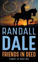 Friends in Deed - Cowboy Up 2 (Paperback)