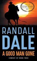A Good Man Gone - Cowboy Up 4 (Paperback)