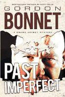Past Imperfect - Snowe Agency 4 (Paperback)