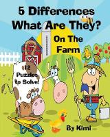 5 Differences- What Are They? - On the Farm- For Kids (Kids Series) (Paperback)