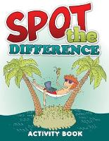 Spot the Difference Activity Book (Paperback)