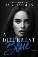 A Different Blue: A Novel (Paperback)