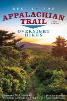 Best of the Appalachian Trail: Overnight Hikes: Overnight Hikes (Paperback)