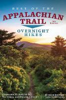 Best of the Appalachian Trail: Overnight Hikes (Hardback)