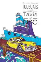Tugboats and Taxis of NYC (Paperback)