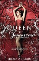 Queen of Tomorrow: A Stolen Empire Novel (Paperback)