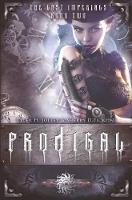 Prodigal & Riven (Flip Book Edition): The Lost Imperials (Paperback)