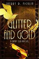 Glitter and Gold: A Canary Club Anthology (Paperback)