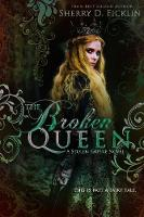 The Broken Queen (Paperback)