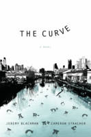 The Curve: A Novel (Hardback)