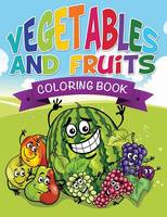 Vegetables and Fruits Coloring Books (Name That Veggie and Fruit) (Paperback)