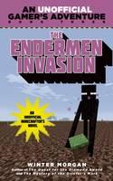 The Endermen Invasion: An Unofficial Gamer's Adventure, Book Three - An Unofficial Gamer's Adventure 3 (Paperback)