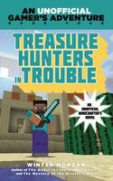 Treasure Hunters in Trouble: An Unofficial Gamer's Adventure, Book Four (Paperback)