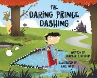 The Daring Prince Dashing (Hardback)