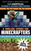 The Unofficial Gamer's Adventure Series Box Set: Six Thrilling Stories for Minecrafters (Paperback)