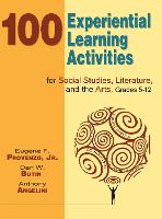 100 Experiential Learning Activities for Social Studies, Literature, and the Arts, Grades 5-12 (Paperback)