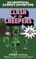 Clash of the Villains (for Fans of Creepers): An Unofficial Gamer's Adventure, Book Six - Unofficial Gamer's Adventure (Paperback)