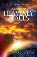 Exploring Heavenly Places - Volume 2 - Revealing of the Sons of God (Paperback)