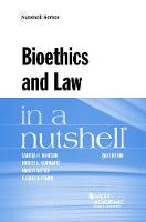 Bioethics and Law in a Nutshell - Nutshells (Paperback)