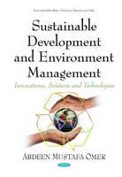 Sustainable Development & Environment Management: Innovations, Sciences & Technologies Series (Hardback)