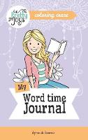 My Word Time Journal Coloring Craze: Journaling Collection - Pretty Joys 3 (Paperback)