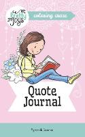 Quote Journal Coloring Craze: Journaling Collection - Pretty Joys 4 (Paperback)