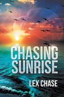 Chasing Sunrise (Paperback)