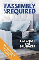 Some Assembly Required (Paperback)