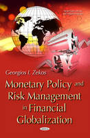 Monetary Policy & Risk Management in Financial Globalization (Hardback)