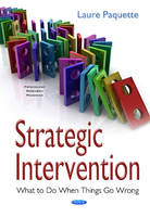 Strategic Intervention: What to Do When Things Go Wrong (Hardback)