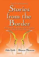 Stories from the Border: Reflections on Ways of Working with People with Borderline Personality Disorder Living in the Community (Paperback)