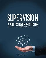 Supervision: A Professional's Perspective (Paperback)