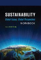 Sustainability: Workbook: Global Issues, Global Perspectives (Paperback)