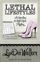 Lethal Lifestyles (Paperback)